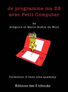 """couverture du livre """"Je programme ma DS avec Petit Computer"""""""